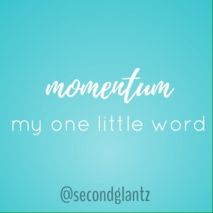 momentum: one little word 2017