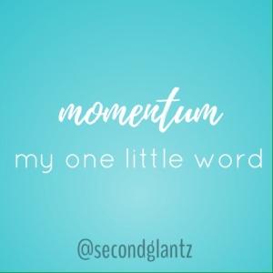 momentum: one little word 2017